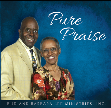 Pure Praise CD Cover Picture of Bud & Barbara Lee